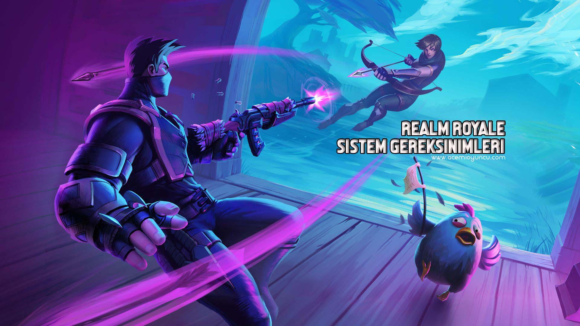 Realm Royale Sistem Gereksinimleri – Realm Royale Kaç GB ?