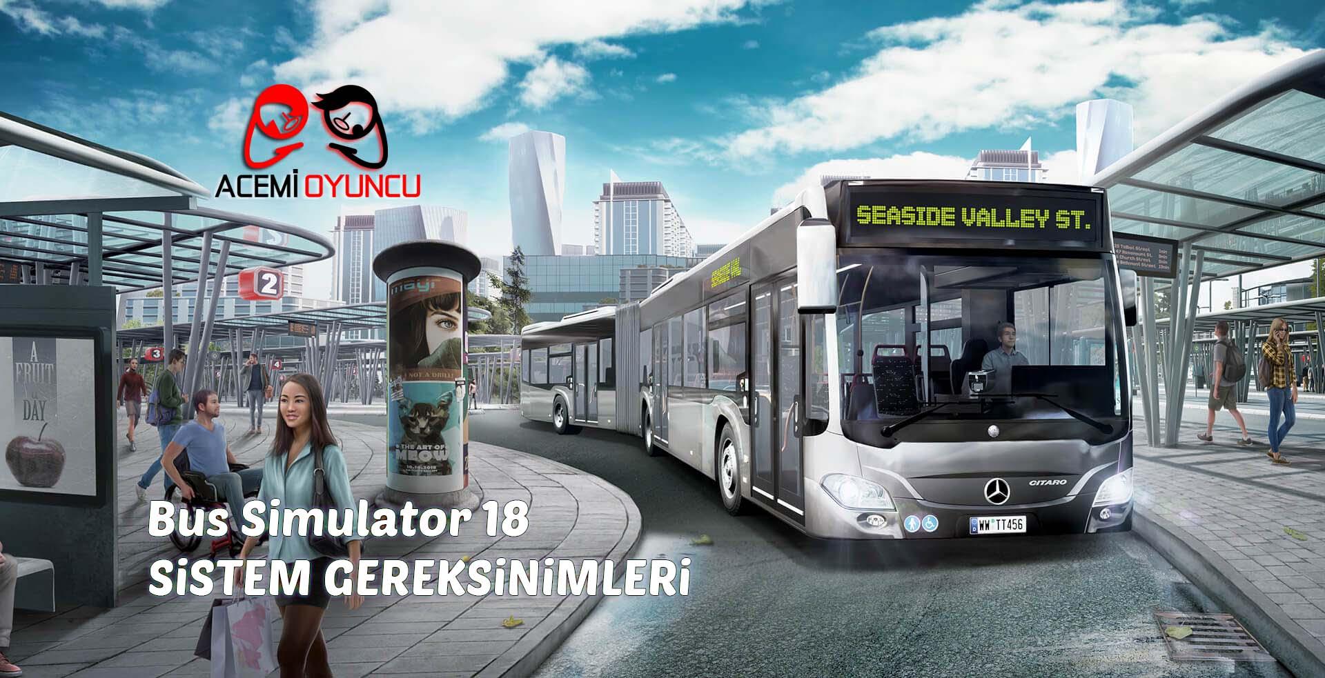 Bus Simulator 18 Sistem Gereksinimleri – Bus Simulator 18 Kaç GB ?