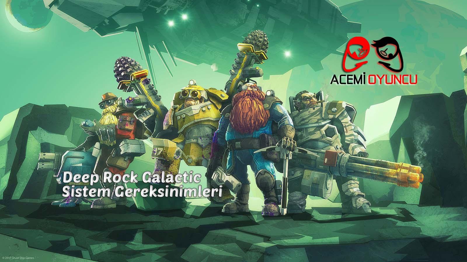 Deep Rock Galactic Sistem Gereksinimleri – Deep Rock Galactic Kaç GB ?