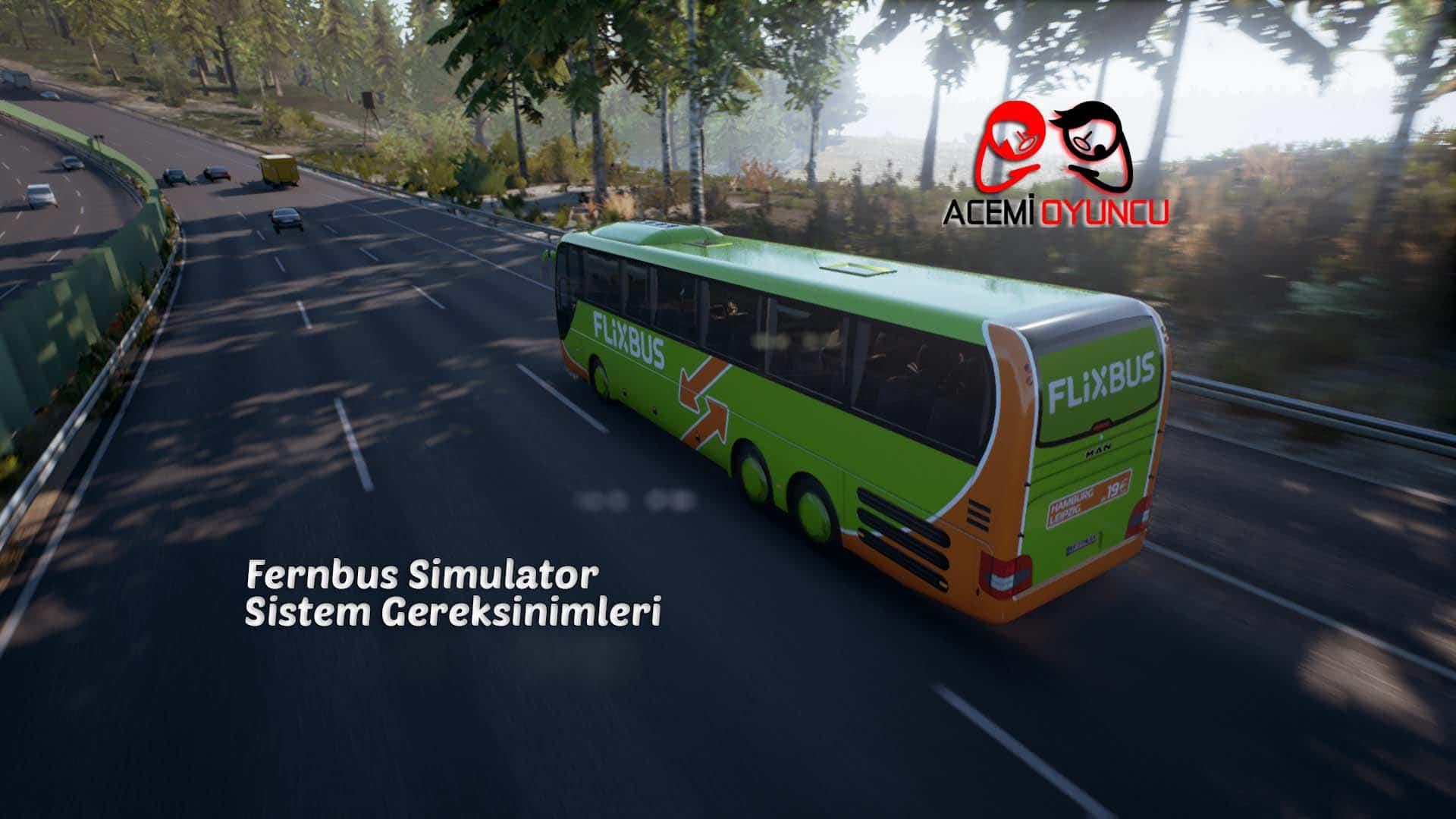 Fernbus Simulator Sistem Gereksinimleri – Fernbus Simulator Kaç GB ?