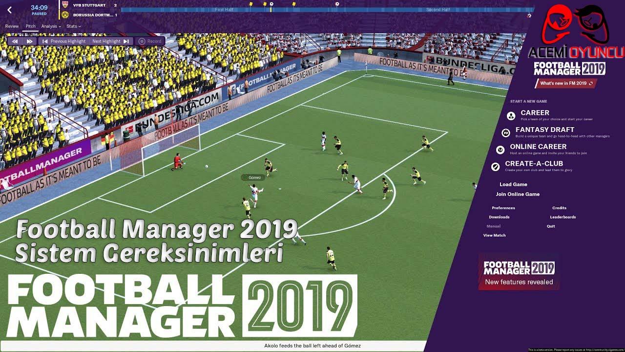 Football Manager 2019 Sistem Gereksinimleri – Football Manager 2019 Kaç GB ?