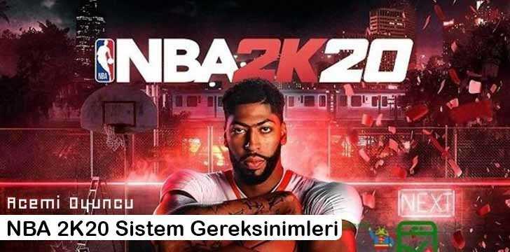 NBA 2K20 Sistem Gereksinimleri – NBA 2K20 Kaç GB ?