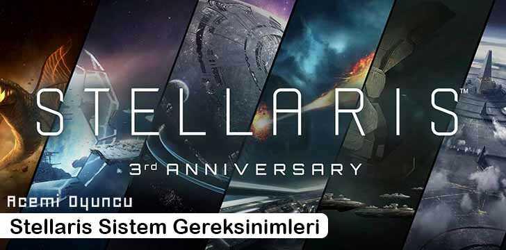 Stellaris Sistem Gereksinimleri – Stellaris Kaç GB ?