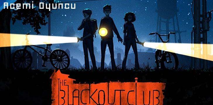 The Blackout Club Sistem Gereksinimleri – The Blackout Club Kaç GB ?