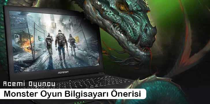 Monster Oyun Bilgisayarı Önerisi 2020
